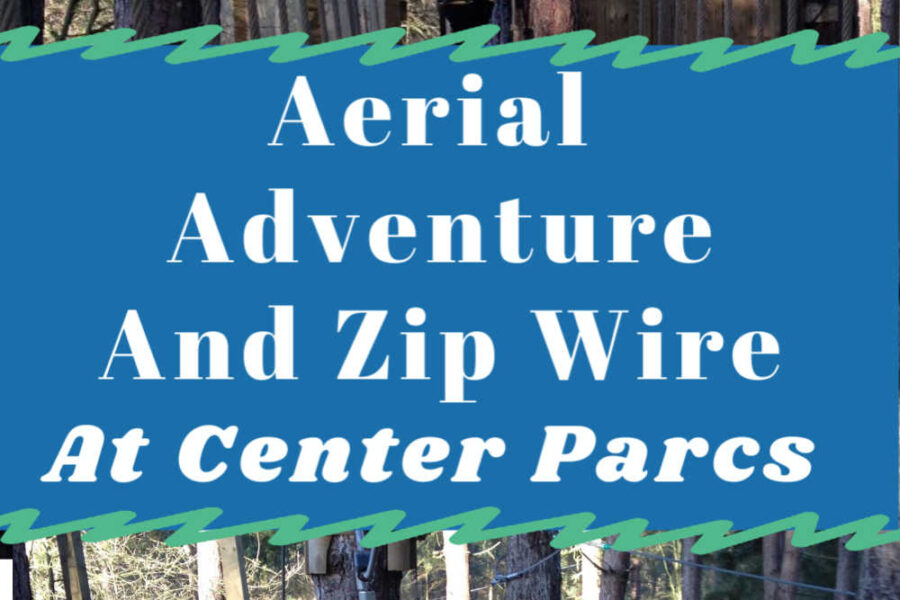 Guide To The Aerial Adventure And Zip Wire At Center Parcs