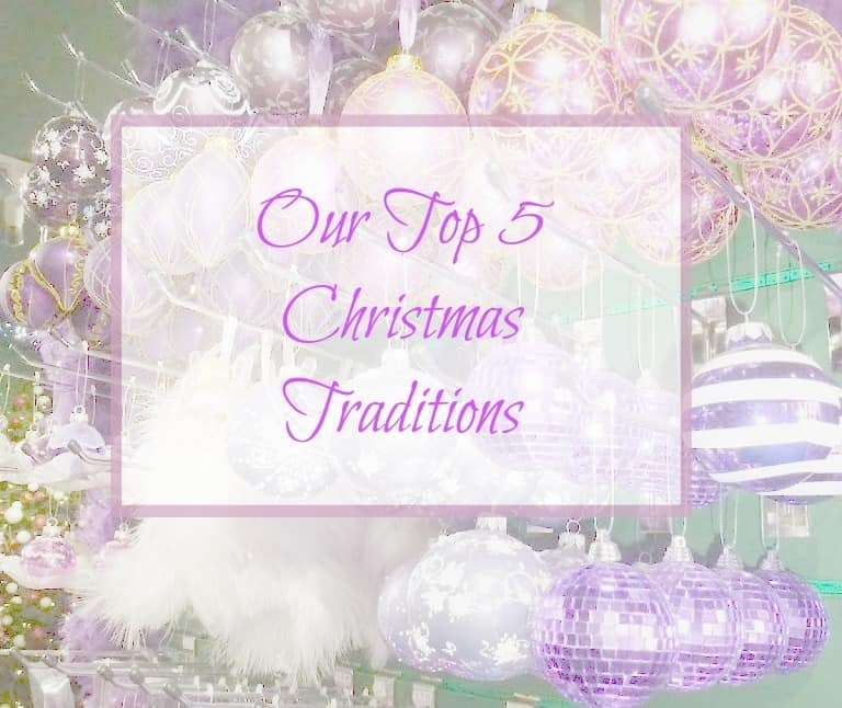 christmas traditions, and what are our top 5