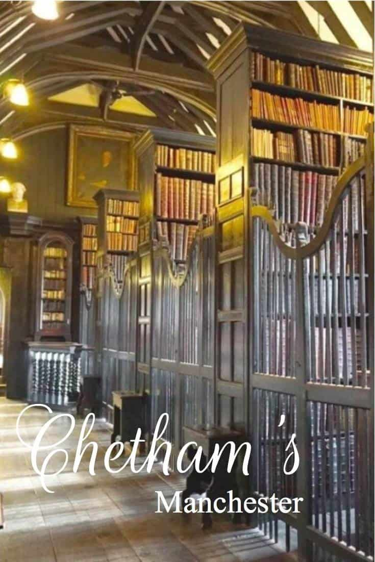 Chethams Manchester, The Oldest Library in the British Sepaking World