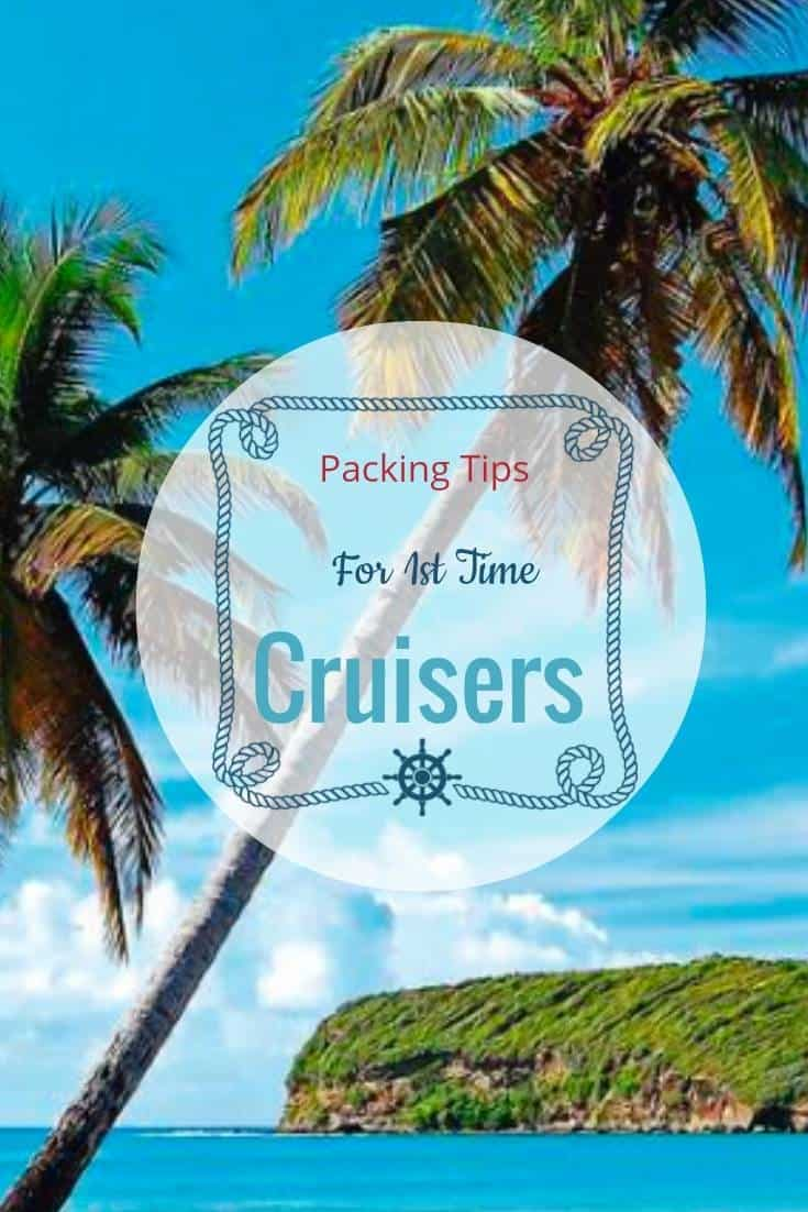 Packing Tips for 1st time cruisers