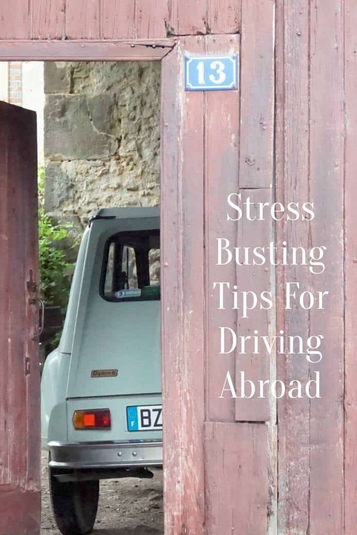 Stress Busting Tips For Driving Abroad