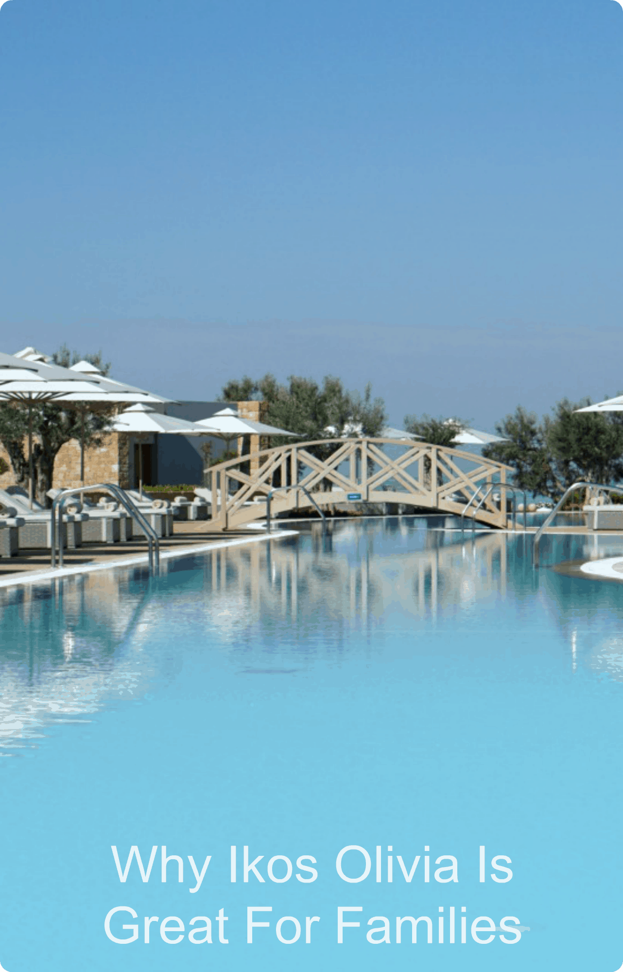 Why Ikos Olivia in Halkidiki in Greece is the perfect family resort, with lots of sporting activities for teens.