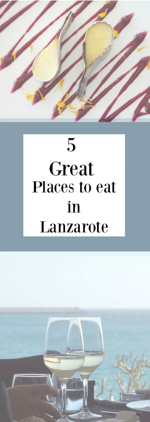 Where to eat in Lanzarote here are 5 great places to eat that will offer unique experiences on the Island 1