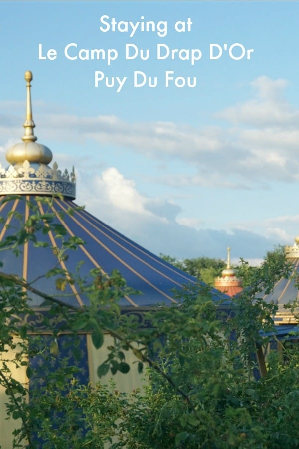 Staying at Puy Du Fou Hotels, Le Camp Du Drap D'Or The most Wonderful Themed Hotel in the most extraordinary theme park in France