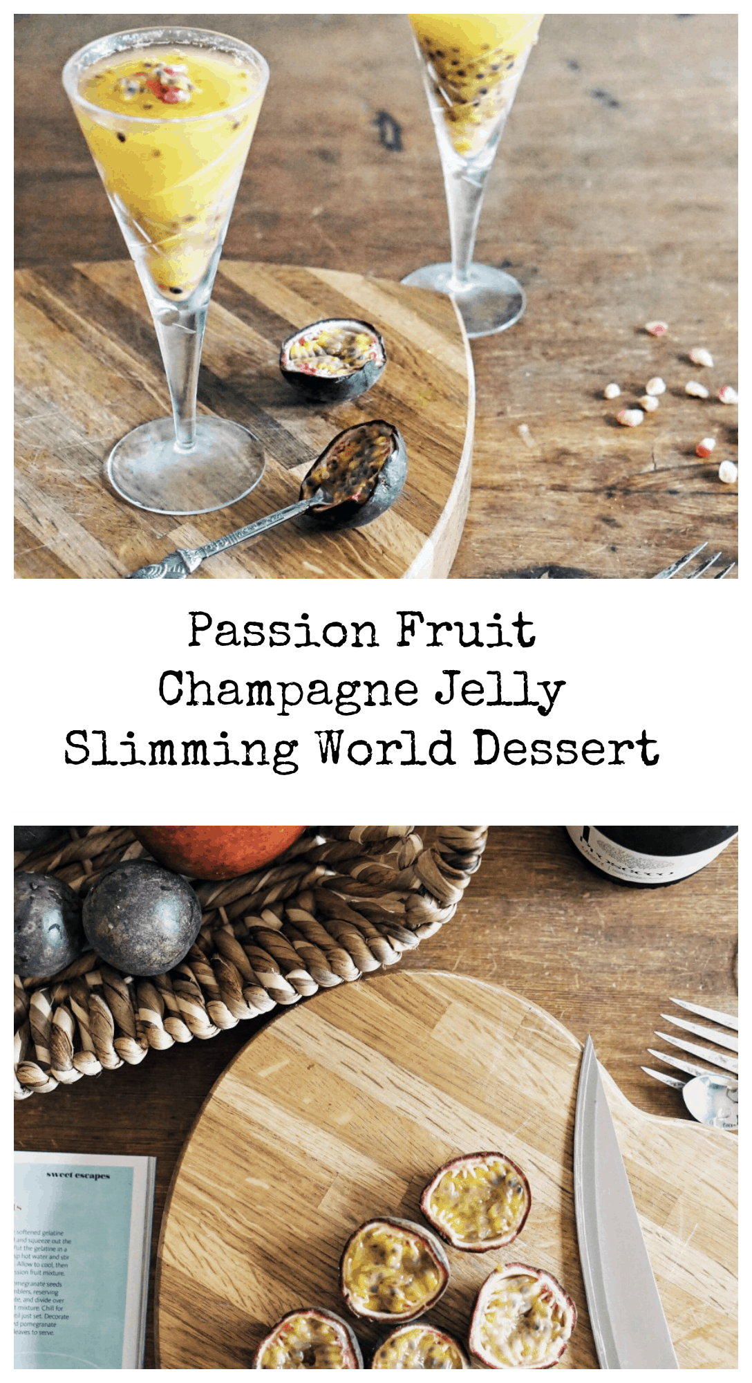 Passion Fruit Champagne Jelly, Slimming World Dessert an easy to make low fat dessert perfect for summer BBQs and dinner parties.