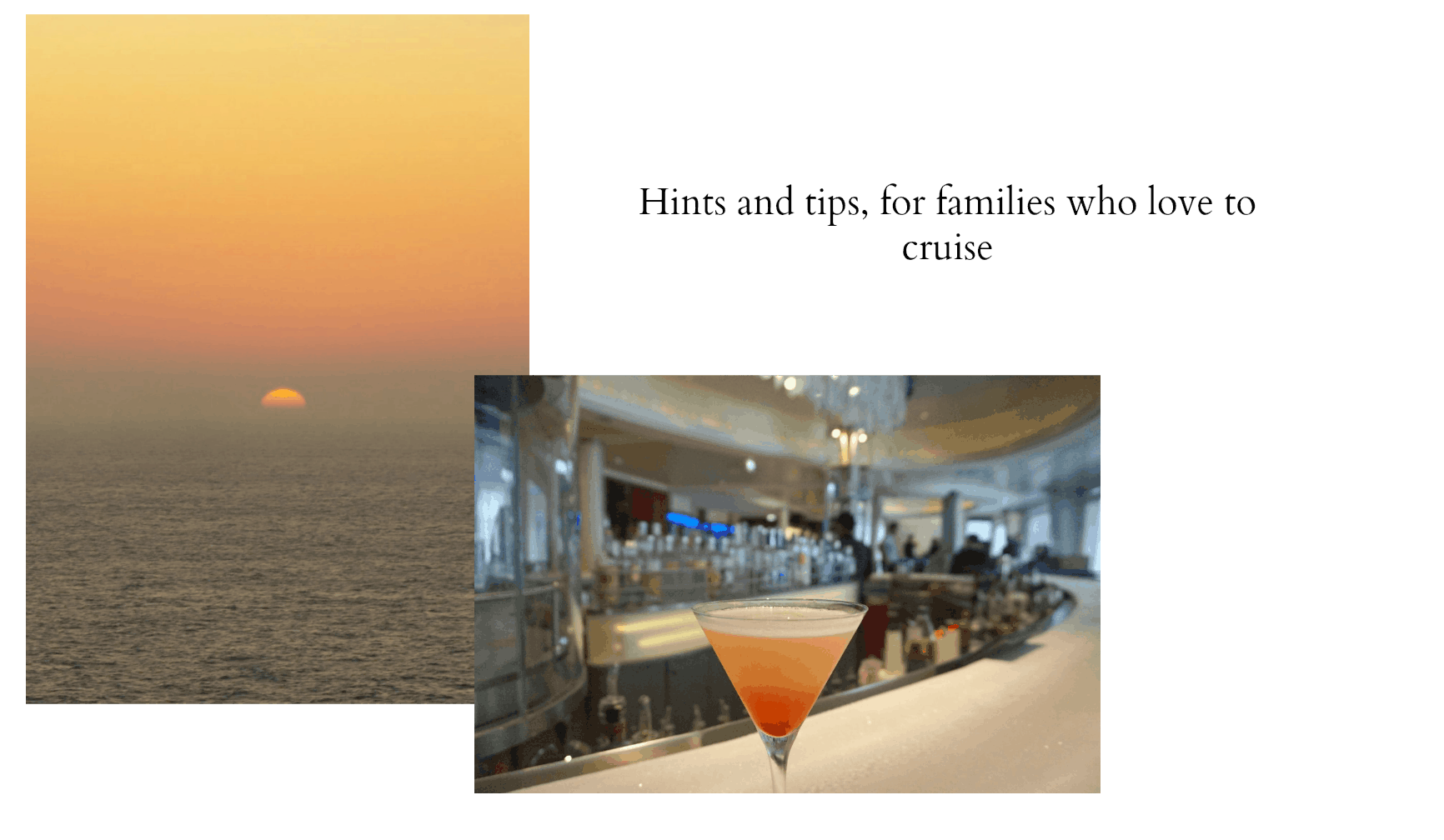 Cruising Tips for families that cruise and reviews
