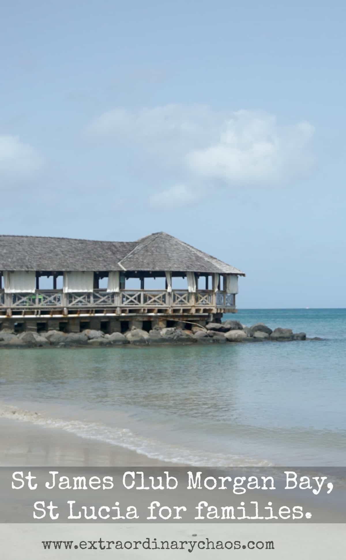 What is there for families with kids and teens to do a St James Club, Morgan Bay St Lucia including the beach party, water sports and an Island tour