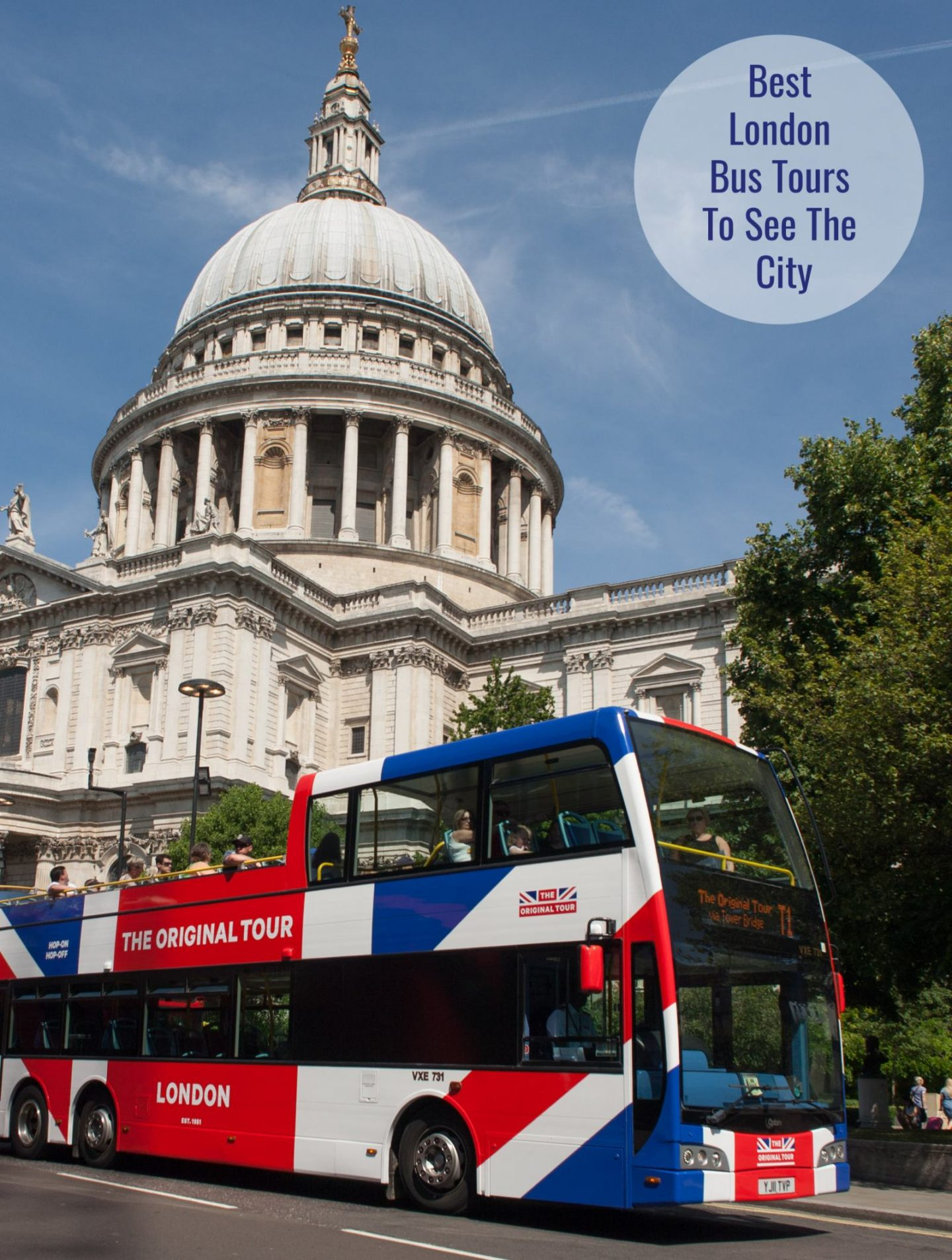 The Best Bus Tours To Take To See London and Get In All The Sights