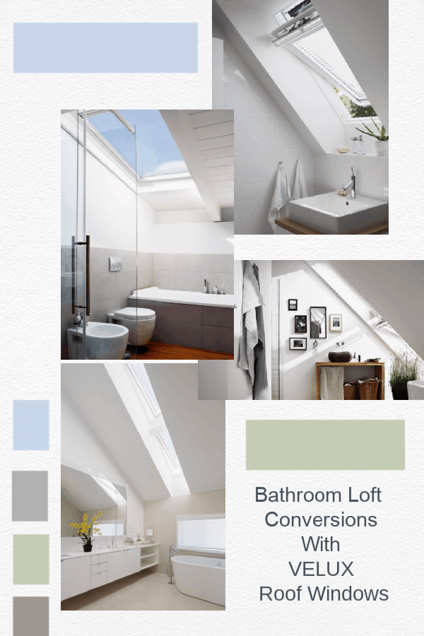Bathroom Loft Conversions and tips to create light and space in a loft bathroom With VELUX Roof Windows