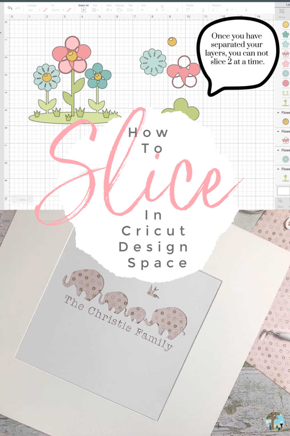 How to slice in Cricut Design Space and what to do if you image won't slice.