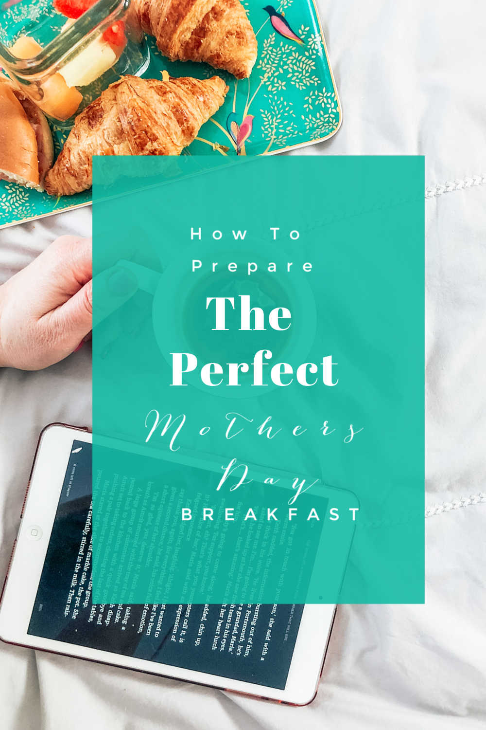 Breakfast in bed ideas for mothers day