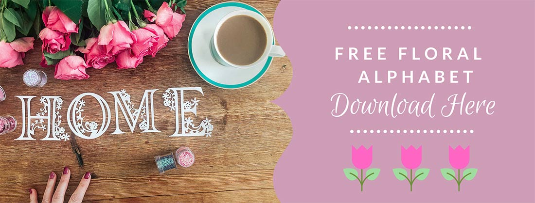 Download my free Floral Alphabet for Cricut Design Space
