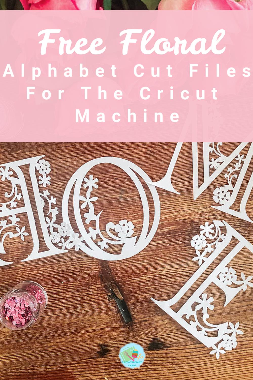 Free Cricut Floral Alphabet Templates For Paper And Vinyl