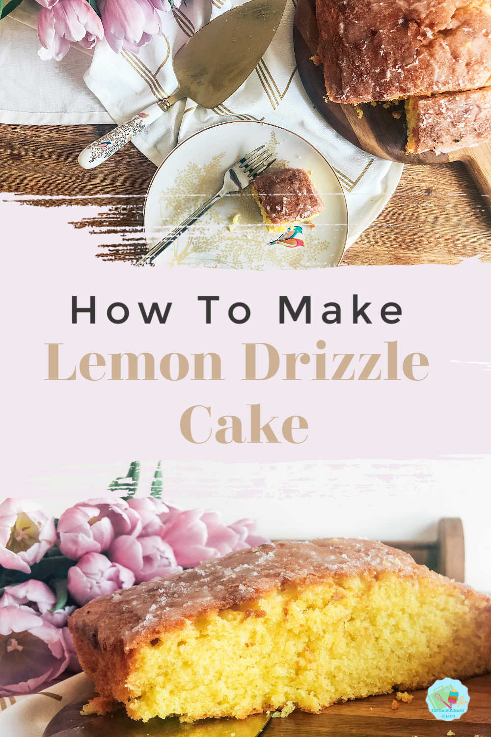 How to make lemon drizzle cake, the perfect sponge cake for afternoon tea #afternoontea #lemoncake #cake #lemondrizzle