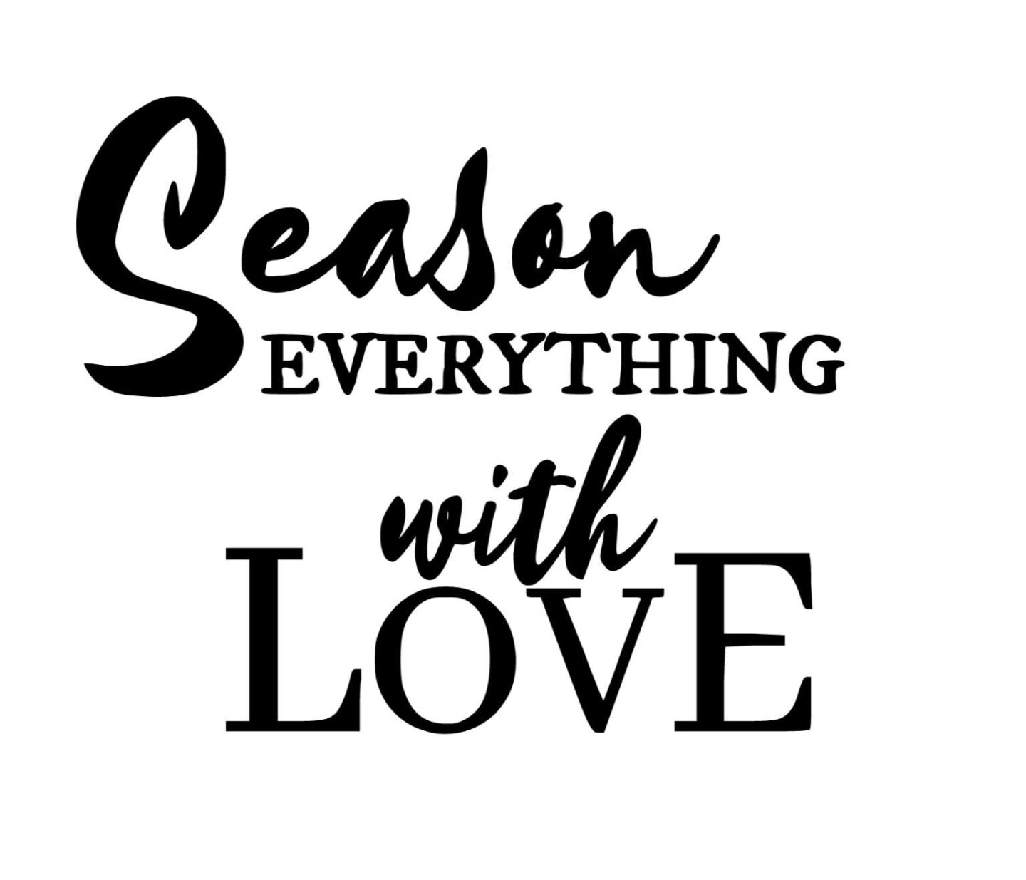 Free wall template Season Everything With Love For Kitchen Wall Decal
