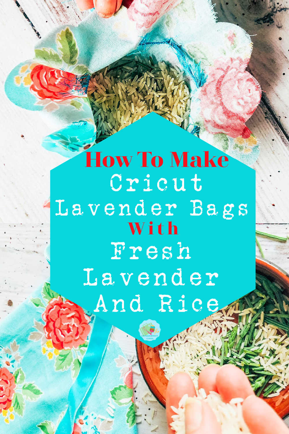 How to make fresh Lavender Bags with fresh lavender and rice and the Cricut Maker