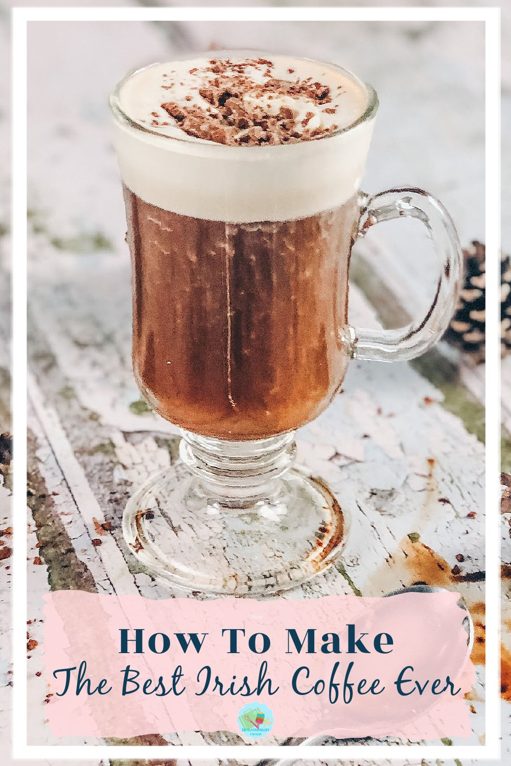 How to make the best Irish coffee ever, the perfect winter cocktail and perfect for festive and Holiday Drinks