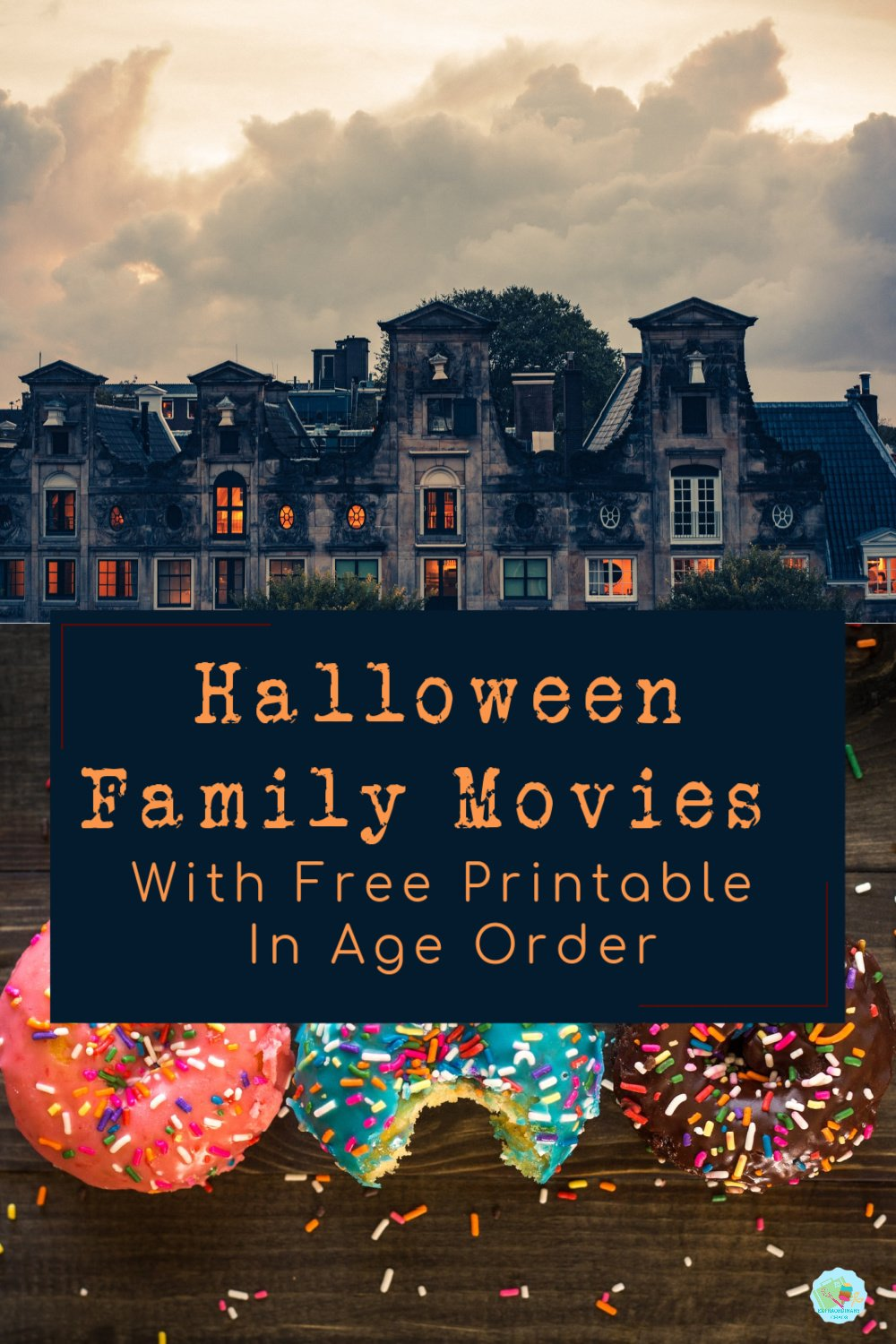 The best Halloween Movies for families with Free Printable to download and keep in age order