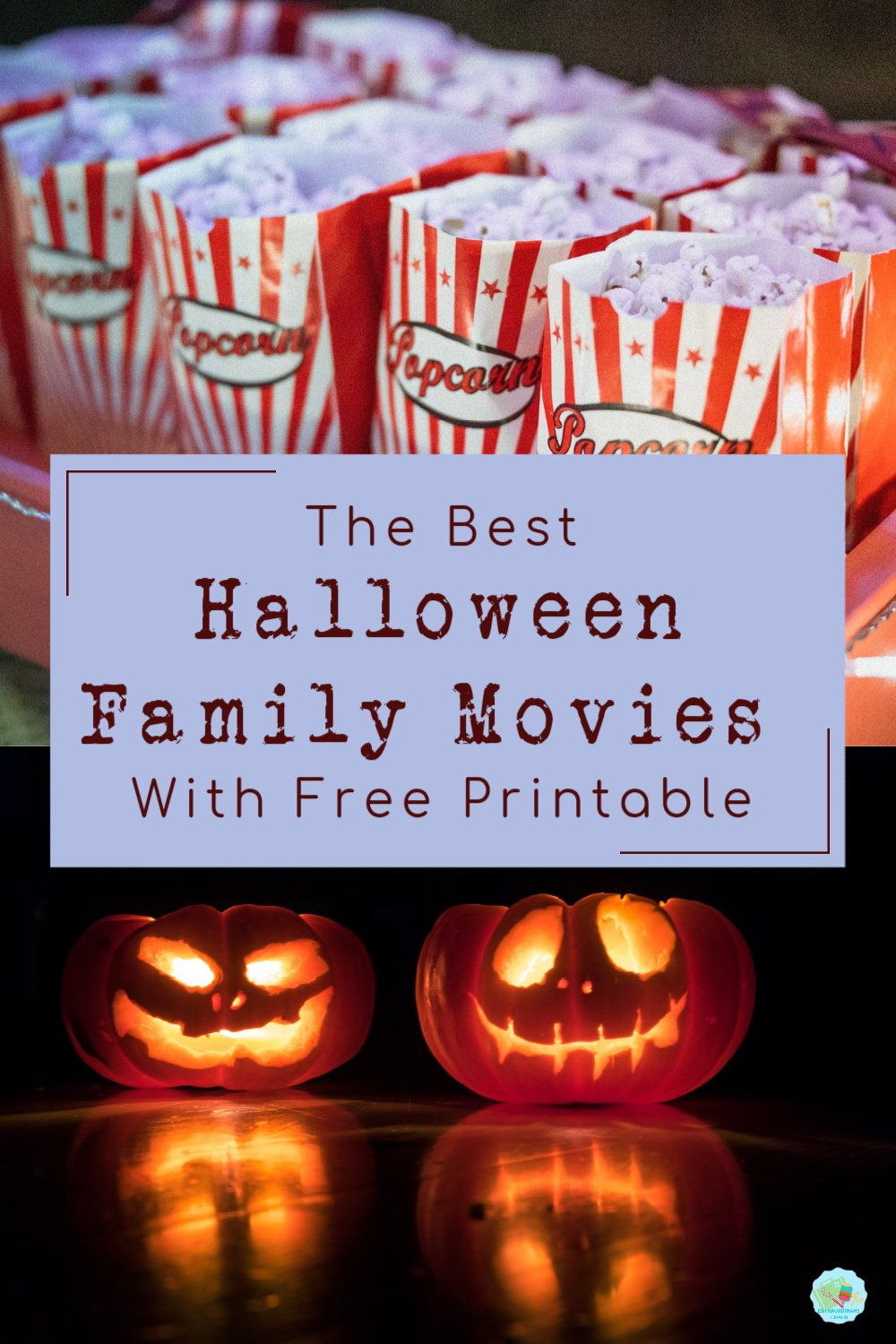 The best Halloween Movies for families with Free Printable to download and keep