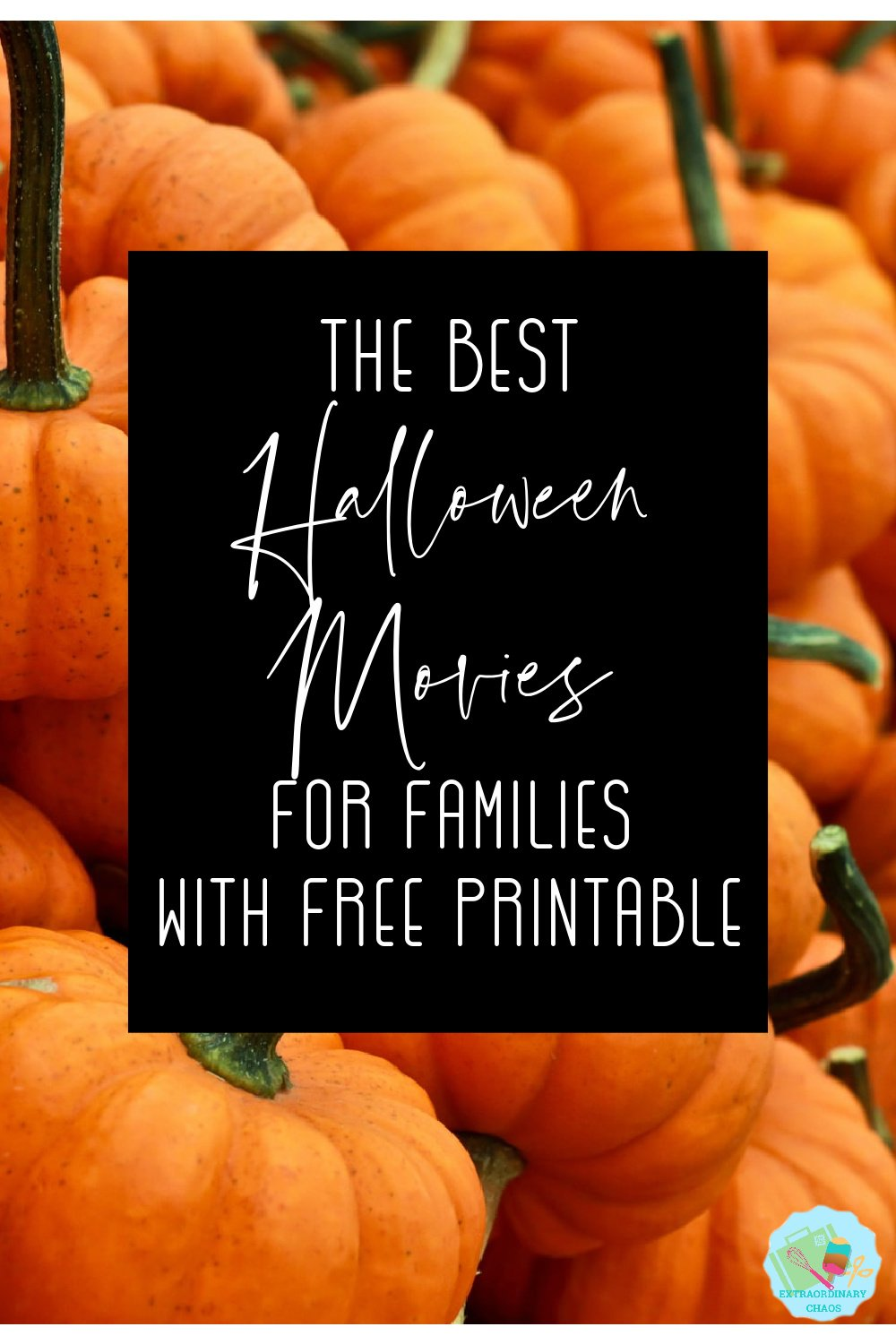 The best Halloween Movies for families with Free Printable