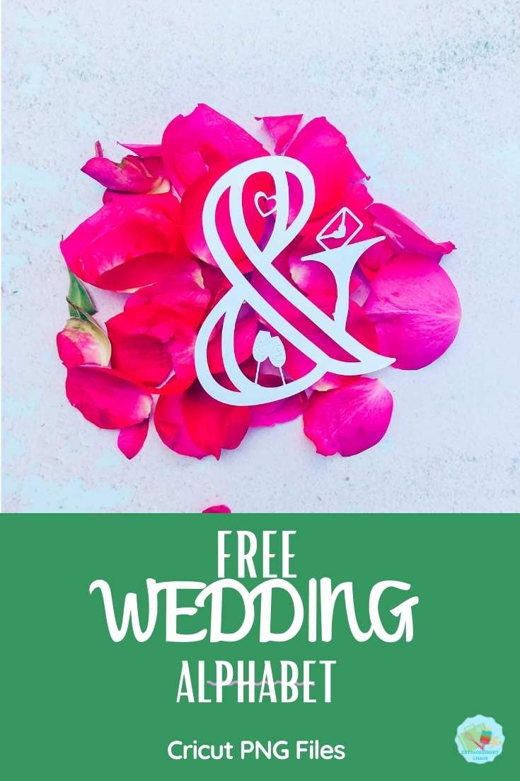 Free Wedding Alphabet PNG Files To Download For Cricut And Silhouette
