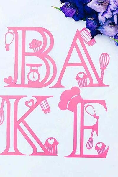Free Cricut Bakers Alphabet designed by Sarah Christie
