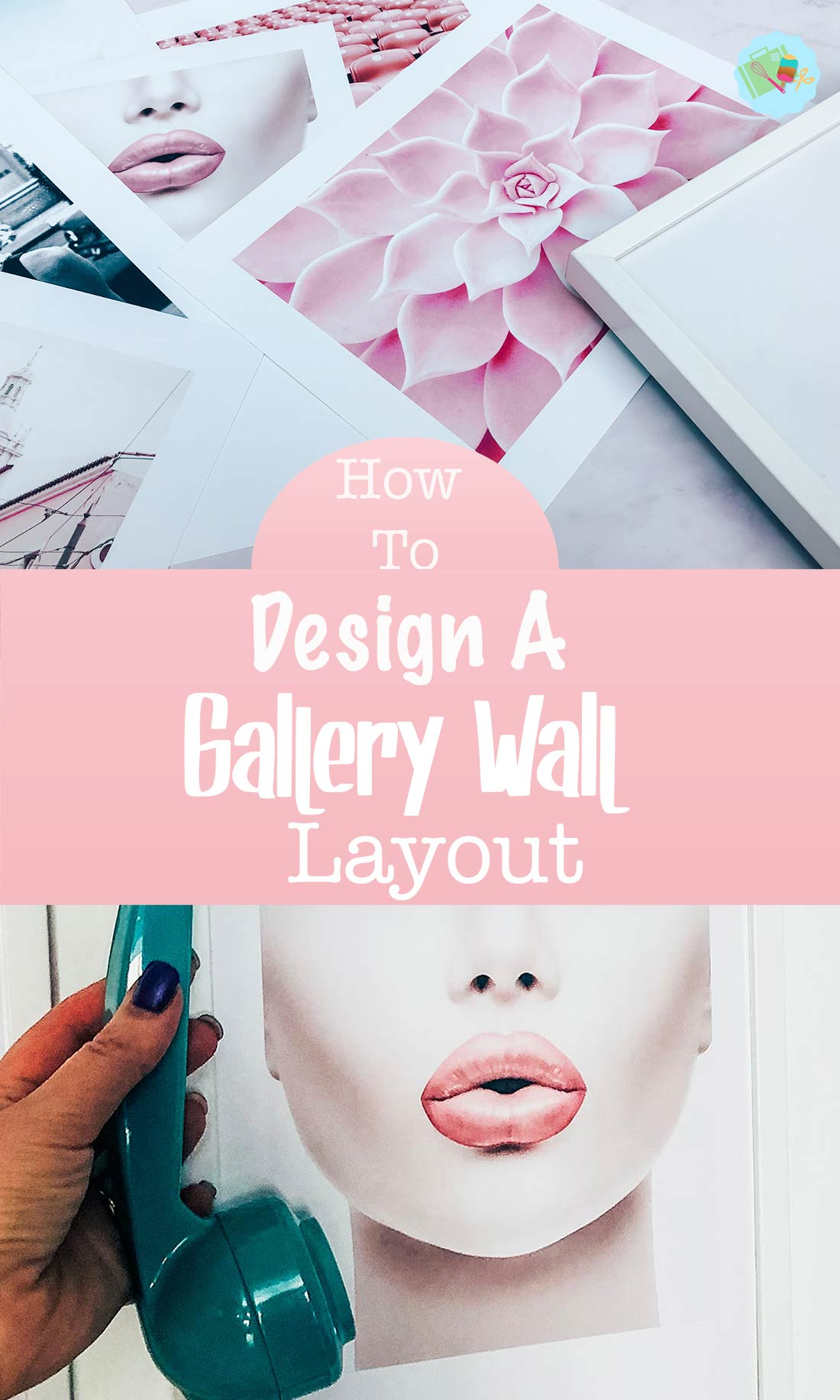 How to design and choose a Gallery Wall Layout_