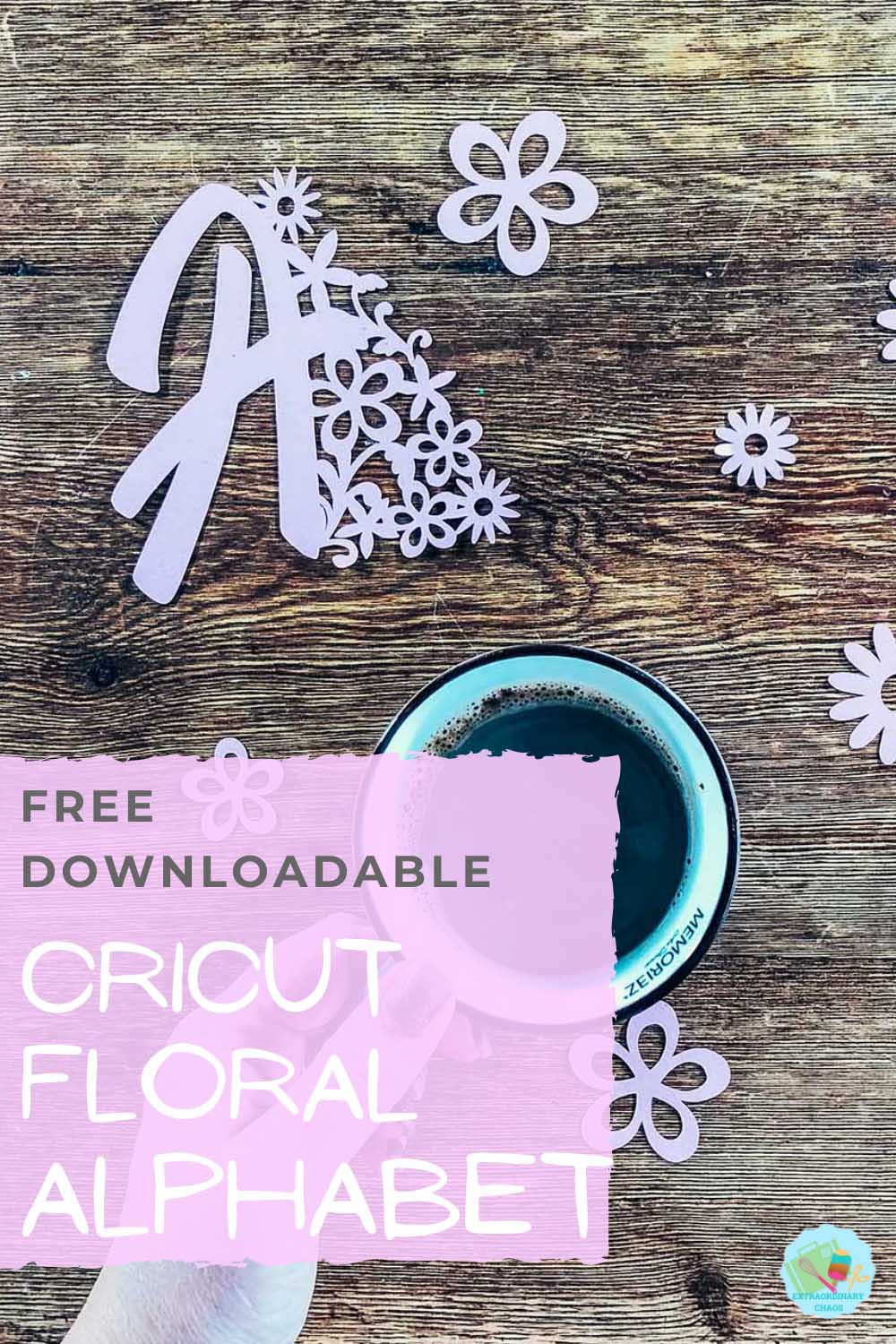Free Downloadable Floral Cricut Alphabet For Crafting