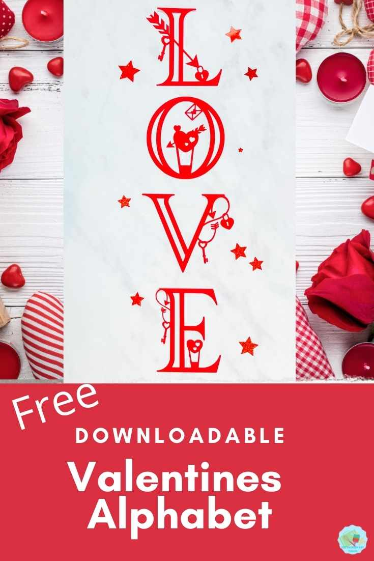 Free Downloadable Valentines Alphabet for home made Valentines Cards and Cricut Crafts