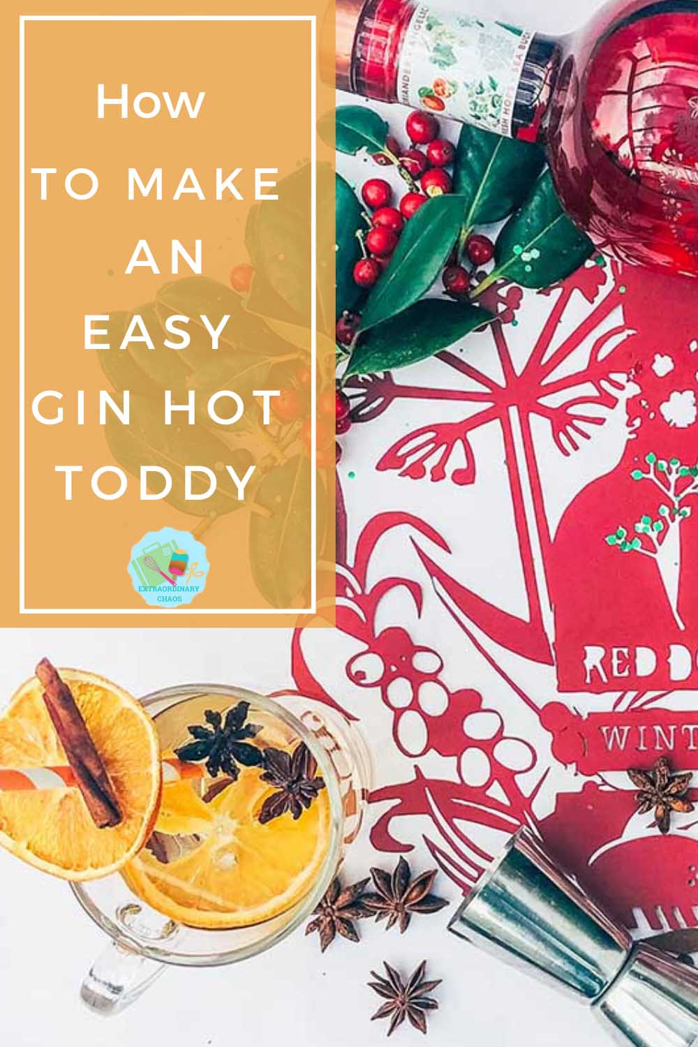 How to make an easy gin hot toddy