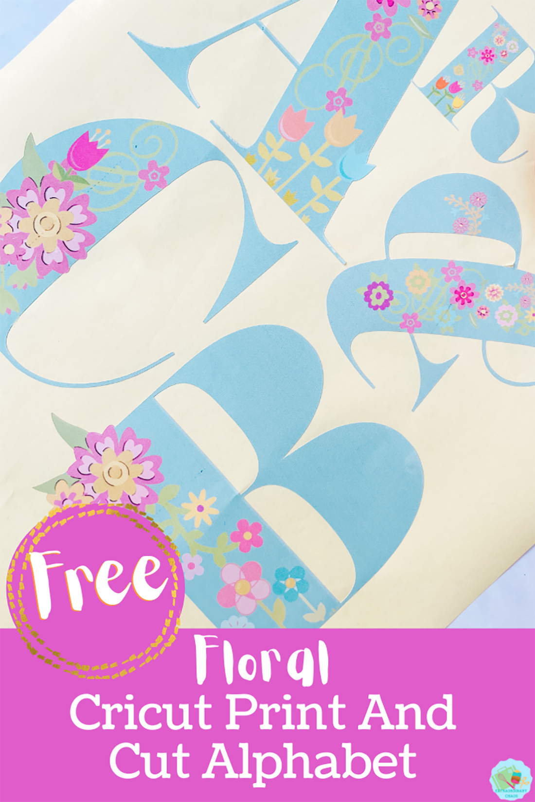 Free downloadable Floral print and cut Alphabet and Numbers for crafting with kids, planners, home decor and bullet journals